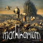 もぐらとじどうしゃの国が生んだ「machinarium」は不思議で素敵なゲームです